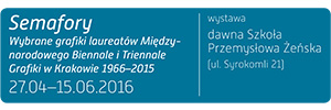 Semaphores. Selected graphics of laureates of the International Print Biennial and Triennial in Krakow 1966–2015