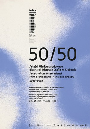 50/50. Arists of the International Print Biennial and Triennial in Krakow 1966–2015