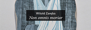 Photo report from the exhibition Witold Zareba Non omnis moriar