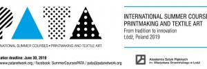 [Take part in] the International Summer Courses - Printmaking and Textile Art (PATA)